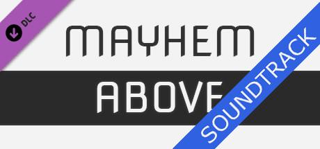 Mayhem Above - Soundtrack