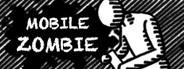 Mobile Zombie