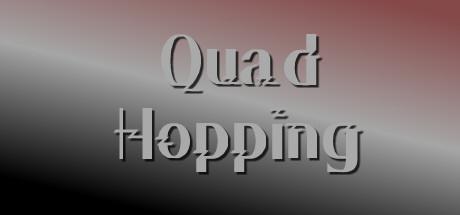 Quad Hopping
