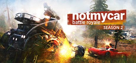 Not My Car – Battle Royale