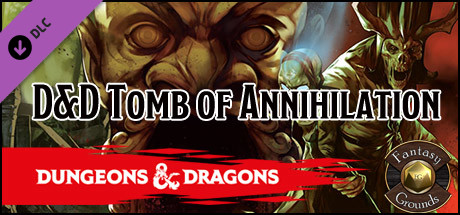 Fantasy Grounds - D&D Tomb of Annihilation