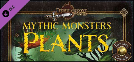 Fantasy Grounds - Mythic Monsters: Plants (PFRPG)