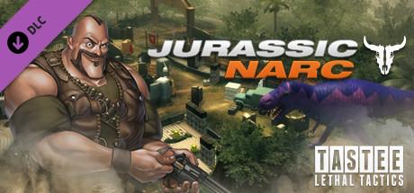 TASTEE: Lethal Tactics - Map: Jurassic Narc