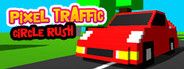 Pixel Traffic: Circle Rush