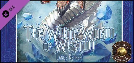 Fantasy Grounds - B10: White Worm of Weston (5E)