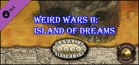 Fantasy Grounds - Weird Wars II: Island of Dreams (Savage Worlds)