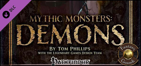 Fantasy Grounds - Mythic Monsters: Demons (PFRPG)