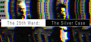 The 25th Ward: The Silver Case / シルバー事件25区