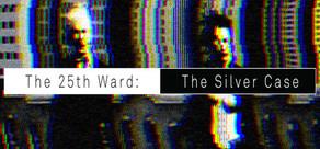 The 25th Ward: The Silver Case / シルバー事件25区