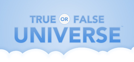 True or False Universe on Steam