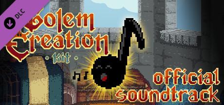Golem Creation Kit Soundtrack