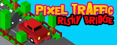 Pixel Traffic: Risky Bridge - 像素交通:风险桥