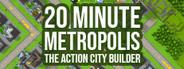 20 Minute Metropolis - The Action City Builder