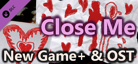 Close Me - New Game+ & OST Selection Soundtrack