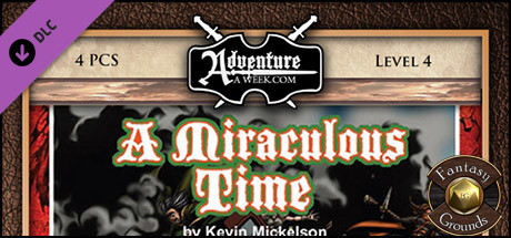Fantasy Grounds - BASIC04: A Miraculous Time (5E)