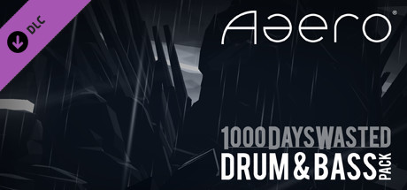 Aaero - 1000DaysWasted - Drum & Bass Pack