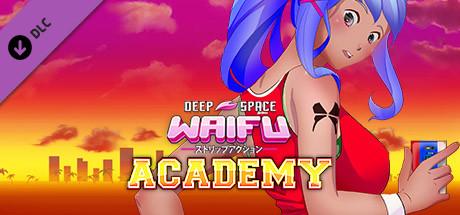 DEEP SPACE WAIFU: ACADEMY DLC