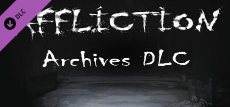 Affliction Archives DLC