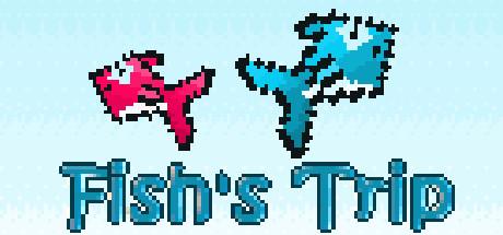 Fish's Trip