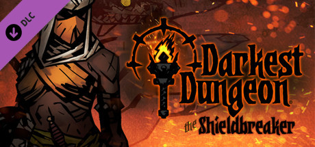Darkest Dungeon®: The Shieldbreaker