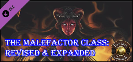 Fantasy Grounds - The Malefactor Class: Revised & Expanded (5E)