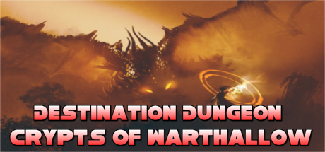 Destination Dungeon: Crypts of Warthallow on Steam