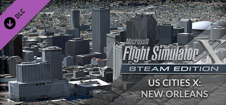 FSX Steam Edition: US Cities X: New Orleans Add-On