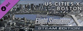 FSX Steam Edition: US Cities X: Boston Add-On