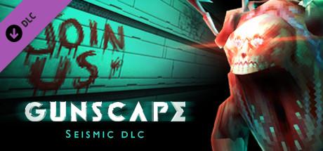 Gunscape - Seismic