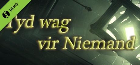 Tyd wag vir Niemand Demo on Steam