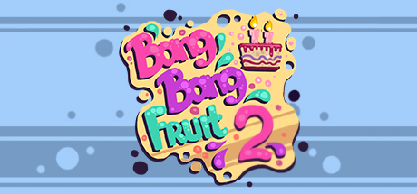 Bang Bang Fruit 2 cover art