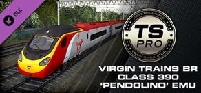Train Simulator: Virgin Trains BR Class 390 'Pendolino' EMU