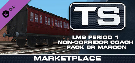 Купить TS Marketplace: LMS Period 1 Non-Corridor Coach Pack BR Maroon (DLC)