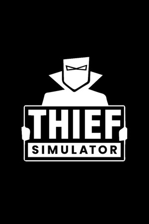 Thief Simulator poster image on Steam Backlog