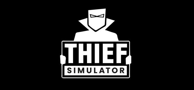 Thief Simulator - Steam Backlog