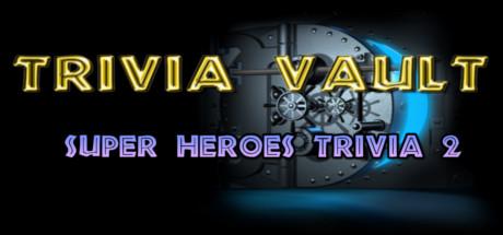 Trivia Vault: Super Heroes Trivia 2 Thumbnail