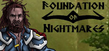 Foundation of Nightmares