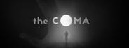 The Coma - light and darkness battleground