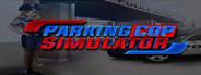 Parking Cop Simulator