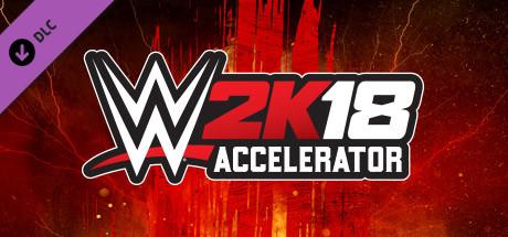 WWE 2K18 - Accelerator