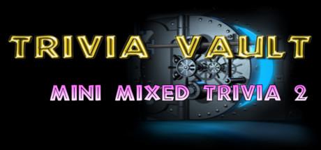 Trivia Vault: Mini Mixed Trivia 2 cover art