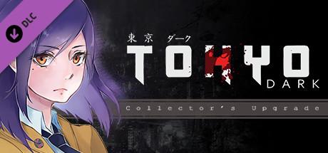 Tokyo Dark: Collector's Upgrade