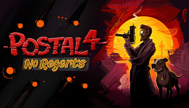 Postal 4 No Regerts On Steam