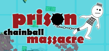 Prison Chainball Massacre