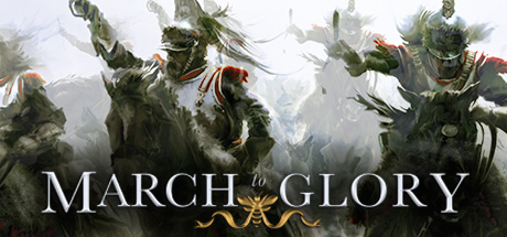 March to Glory on Steam