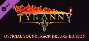 Tyranny - Official Soundtrack Deluxe Edition cover art