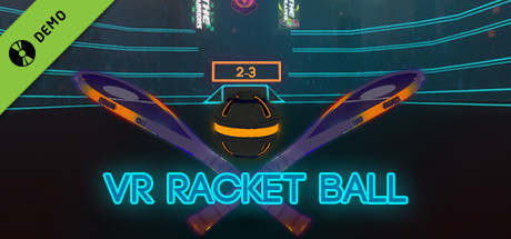 VR Racket Ball Demo