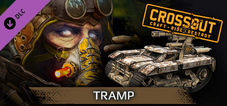 Crossout - The Tramp Pack
