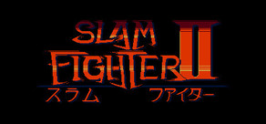 Slam Fighter II cover art