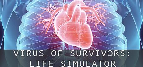 VIRUS OF SURVIVORS:LIFE SIMULATOR